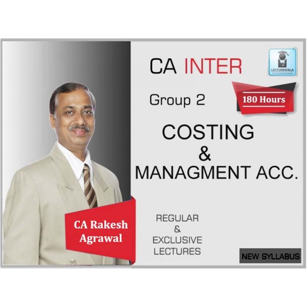CA Inter Costing Regular Course : Video Lecture + Study Material By CA Rakesh Agrawal (For May 2020 & Nov. 2020)