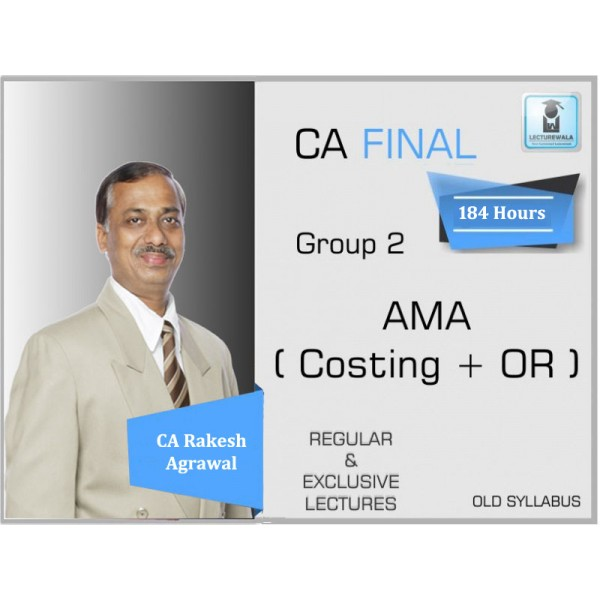 CA Final AMA Regular Course : Video Lecture + Study Material By CA Rakesh Agrawal (For May 2020 & Nov. 2020)