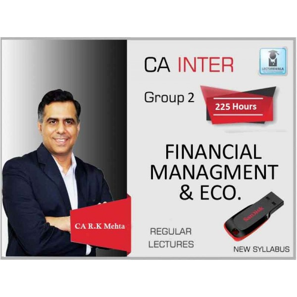 CA Inter FM & ECO Regular Course - by CA RK Mehta For May & Nov. 2019