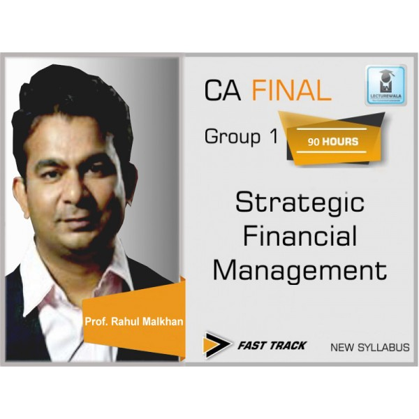 CA Final SFM Crash Course New Syllabus : Video Lecture + Study Material by Prof. Rahul Malkan (For May 2020 & Nov. 2020)