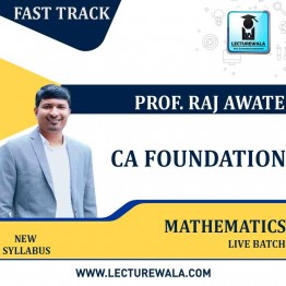CA Foundation Mathematics Fastrack Online Live : Video Lecture + Study Material by Prof. Raj Awate (For Nov. 2021 & May 2021)