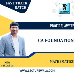 CA Foundation Mathematics Fastrack  : Video Lecture + Study Material by Prof. Raj Awate (For Nov. 2021& May 2022 )