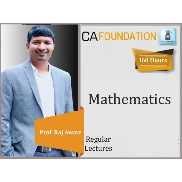 CA Foundation Mathematics : Video Lecture + Study Material by Prof. Raj Awate (For June 2020 & Nov. 2020)