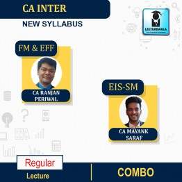 CA Inter FM & EFF AND EIS-SM Combo New Syllabus : Video Lecture + Study Material by CA Ranjan Periwal And CA Mayank Saraf (For NOV 2021 / MAY 2022)