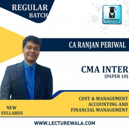 CMA Inter Cost And Management Accounting & Financial Management (PAPER 10)Regular Course : Video Lecture + Study Material by CA Ranjan Periwal (For DEC. 2021 / JUNE 2022)