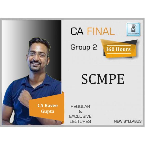 CA Final SCMPE (Costing) Regular Course New Syllabus : Video Lecture + Study Material By CA Ravee Gupta (For Nov. 2020 & May 2021)