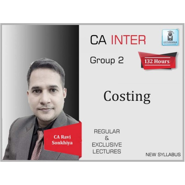 CA Inter Cost Accounting New Syllabus : Video Lecture + Study Material by CA Ravi Sonkhiya (For May 2020 & Nov. 2020)