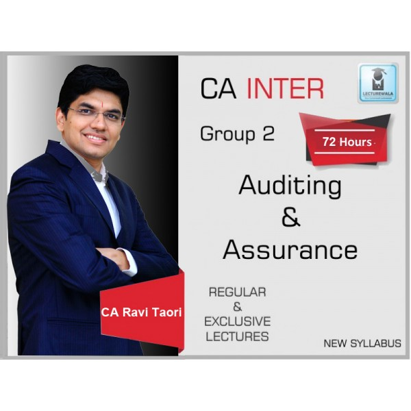 CA Inter Audit New Syllabus Regular Course : Video Lecture + Study Material By CA Ravi Taori (For Nov. 2019 & Onwards)
