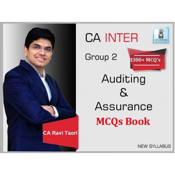 CA Inter Advance Auditing & Professional Ethics : MCQ Book By CA Ravi Taori (For May 2020)