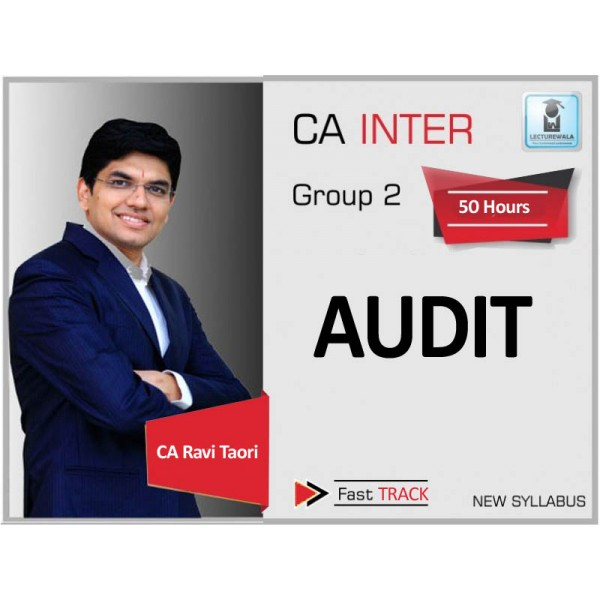CA Inter Audit New Syllabus Crash Course : Video Lecture + Study Material By CA Ravi Taori (For May 2020 & Nov. 2020)
