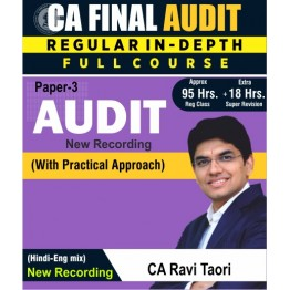 CA Final Audit New Syllabus Regular Course : Video Lecture + Study Material By CA Ravi Taori (For May 2021 & Nov. 2021)