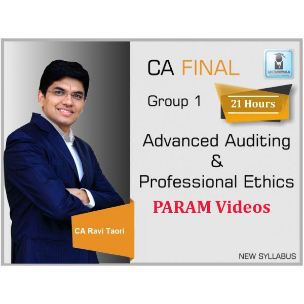 CA Final Audit New Syllabus PARAM Course : Video Lecture + Study Material By CA Ravi Taori (For May 2020)