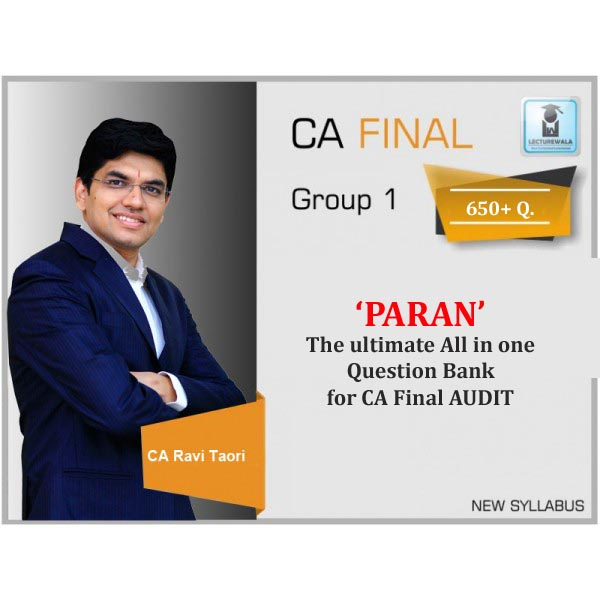 "CA Final Audit ""PARAM"" The Ultimate All In One Question Bank By CA Ravi Taori (For May 2020 & Onwards)"