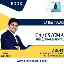 CA Final/CMA FINAL & CS PROFESSIONAL AUDIT Param Questionnaire +MCQ Book Set : Study Material By CA Ravi Taori (For MAY 2021& NOV.2021)