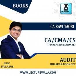 CA Final/CMA FINAL & CS PROFESSIONAL AUDIT BHASKAR (BOOK SET) : Study Material By CA Ravi Taori (For MAY 2021& NOV.2021)