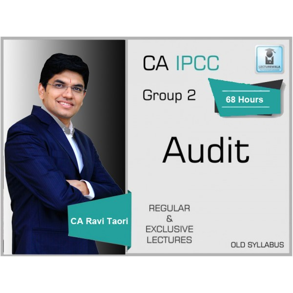 CA Ipcc Audit Regular Course : Video Lecture + Study Material By CA Ravi Taori (For May 2020 & Nov. 2020)