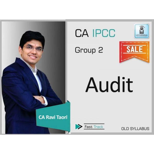 CA Ipcc Audit Old Syllabus Crash Course : Video Lecture + Study Material By CA Ravi Taori (For May 2020 & Nov.2020)