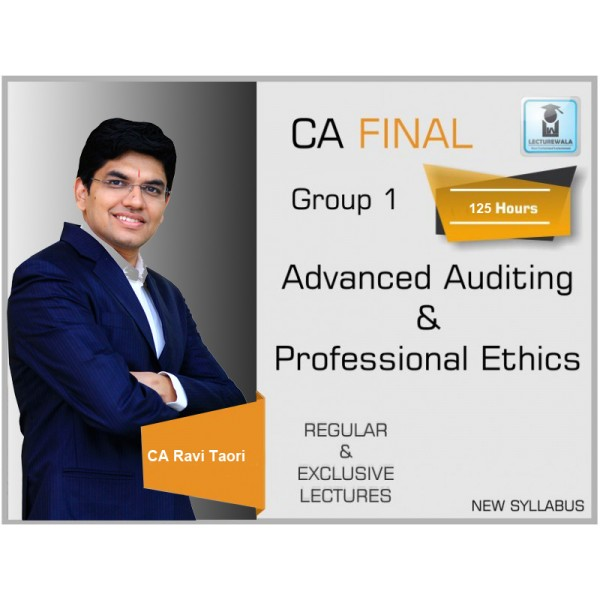 CA Final Audit New Syllabus Regular Course : Video Lecture + Study Material By CA Ravi Taori (For Nov. 2019 & Onwards)