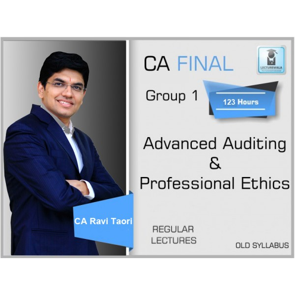 CA Final Audit Old Syllabus Regular Course : Video Lecture + Study Material By CA Ravi Taori (For May 2020 & Nov. 2020)