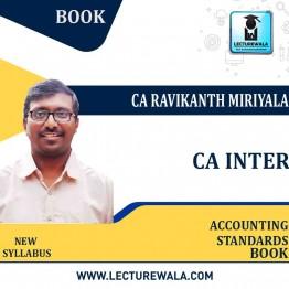 CA Inter Accounting Standards Made Easy (New Syllabus) : Study Material By CA Ravikanth Miriyala (For Nov 2021)
