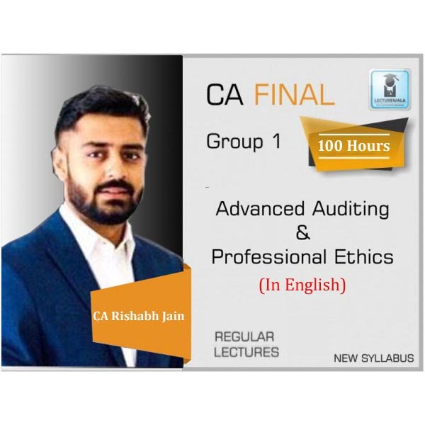 CA Final Audit New Syllabus In English Regular Course : Video Lecture + Study Material By CA Rishabh Jain (For May 2020 & Nov. 2020)
