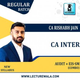 CA Inter Combo (AUDIT + EIS - SM) New Syllabus Regular Course : Video Lecture + Study Material By CA Rishabh Jain (For MAY 2021 / Nov. 2021)