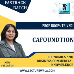 CA Foundation Economics And Business Commercial Knowledge Combo Fastrack Course : Video Lecture + Study Material By Roopa Trivedi (For May. 2021)