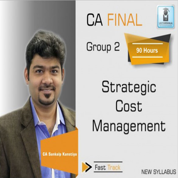 CA Final SCMPE (Costing New) Crash Course : Video Lecture + Study Material By CA Sankalp Kanstiya (For May 2020)