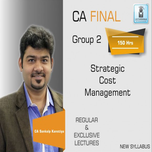 CA Final SCMPE Regular Course New Syllabus : Video Lecture + Study Material By  CA Sankalp Kanstiya (For May 2020 & Nov. 2020)