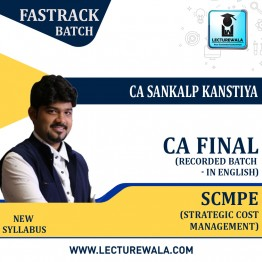 CA Final SCMPE (Recorded Batch) Crash Course in English : Video Lecture + Study Material By CA Sankalp Kanstiya (For Nov. 2021)