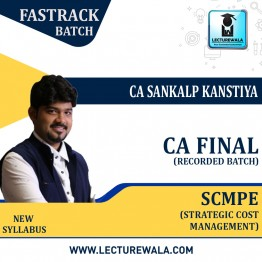 CA Final SCMPE (Recorded Batch) Crash Course : Video Lecture + Study Material By CA Sankalp Kanstiya (For Nov. 2021)