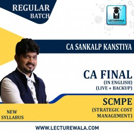 CA Final SCMPE Regular Course In English New Recording (Pre-Booking) : Video Lecture + Study Material By CA Sankalp Kanstiya (For May 2022)