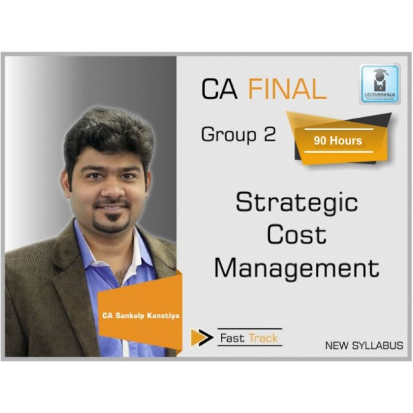 CA Final SCMPE Fast Track : Video Lecture + Study Material By CA Sankalp Kanstiya (For Nov. 2019 & ONWARDS)