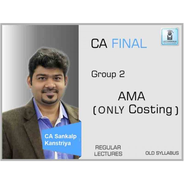 CA Final AMA Only Cost : Video Lecture + Study Material By CA Sankalp Kanstiya (For May & Nov. 2019)