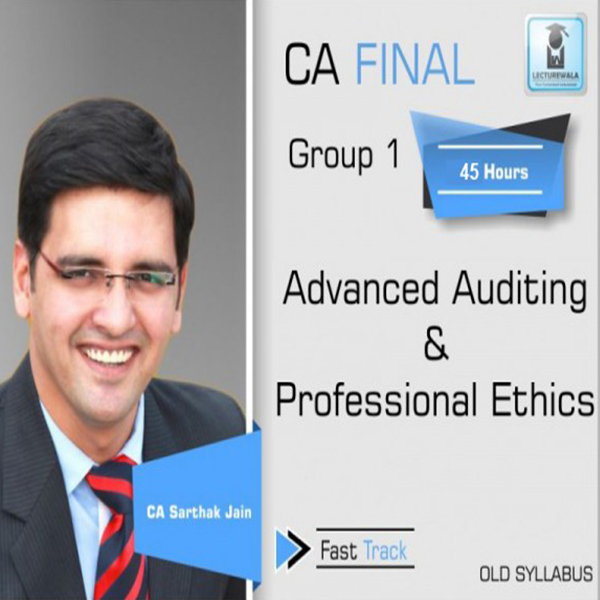 CA Final Audit Old Syllabus Crash Course : Video Lecture + Study Material By CA Sarthak Jain (For May 2020 & Nov. 2020)