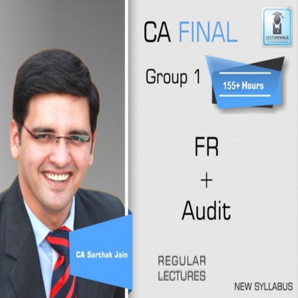 CA Final FR & Audit Old Syllabus COMBO : Video Lecture + Study Material By CA Sarthak Jain (For May 2020 & Onwards)