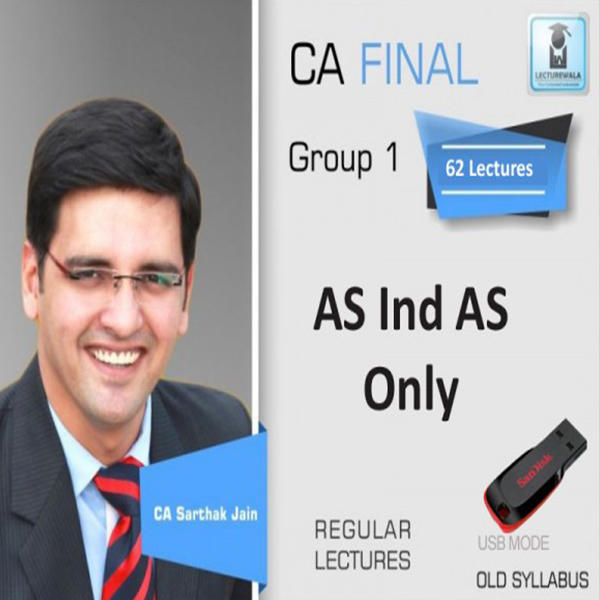 CA Final AS IND AS : Video Lecture + Study Material By CA Sarthak Jain (For May 2020 & Nov. 2020)