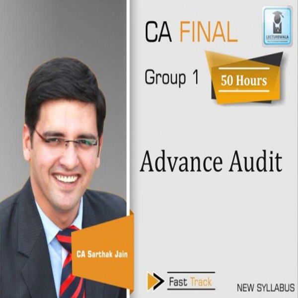 CA Final Audit New Syllabus Course Course : Video Lecture + Study Material By CA Sarthak Jain (For May 2020 & Nov. 2020)