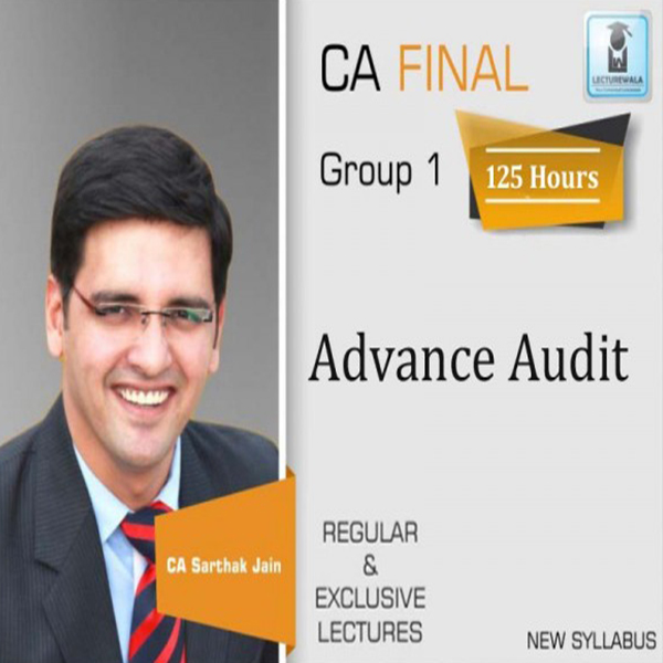 CA Final Audit New Syllabus Regular Course As Per Revised Syllabus : Video Lecture + Study Material By CA Sarthak Jain (For May 2020 to Nov. 2021)