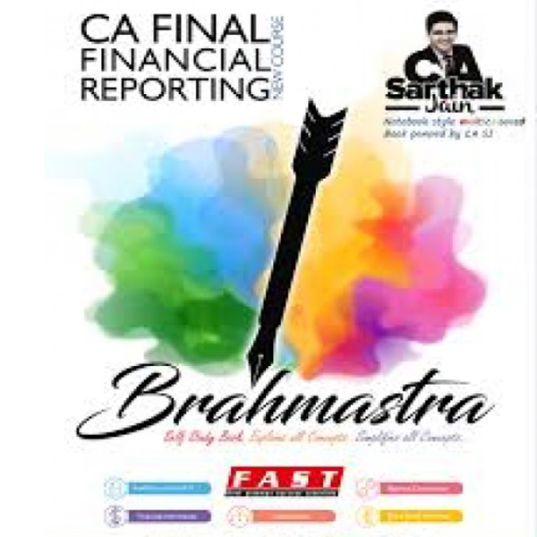 CA Final FR Brahmastra Book : Study Material By CA Sarthak Jain (For May & Nov. 2019)