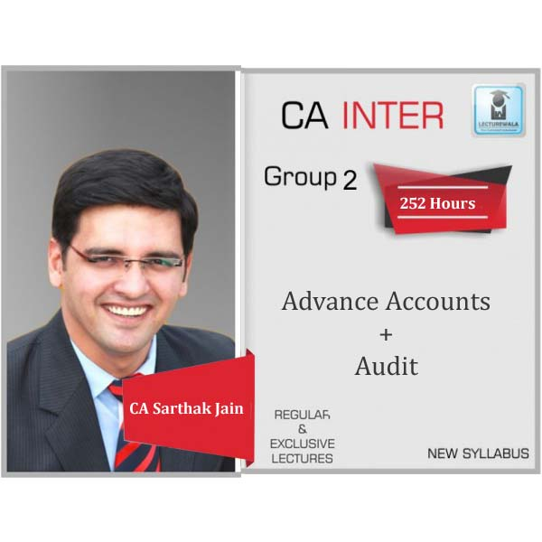 CA Inter Advance Accounting & Audit Regular Course Combo : Video Lecture + Study Material By CA Sarthak Jain (For May 2020, Nov. 2020 And May 2021)