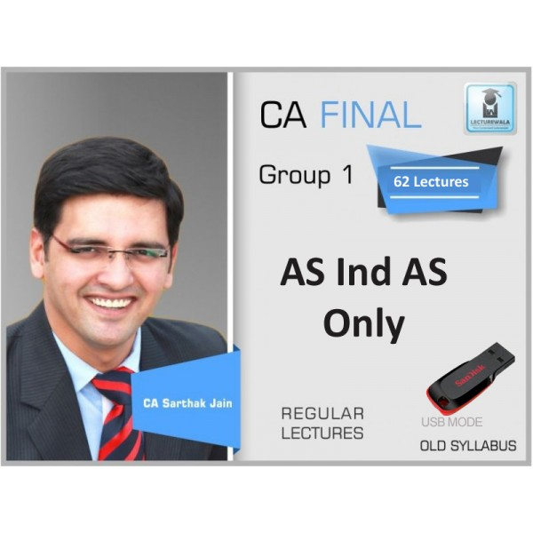 CA Final AS IND AS : Video Lecture + Study Material By CA Sarthak Jain (For Nov. 2019)
