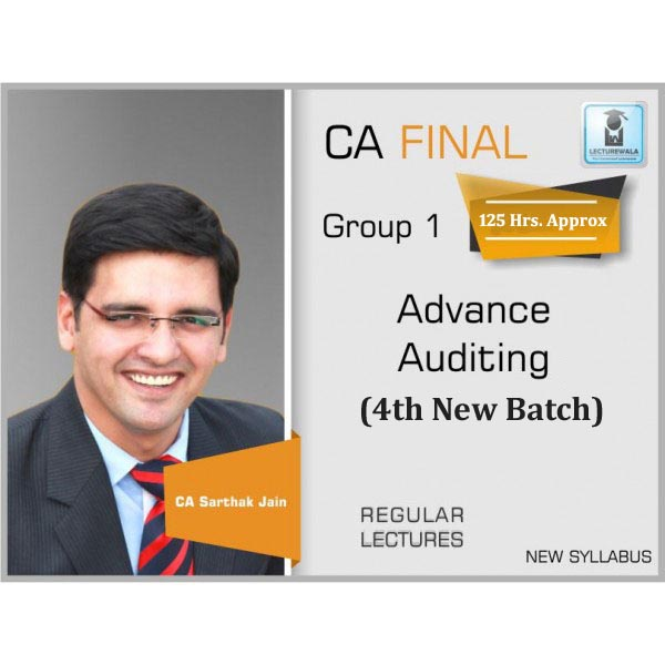 CA Final Audit New Syllabus Regular Course 4th New Batch : Video Lecture + Study Material By CA Sarthak Jain (For May 2020 to Nov. 2021)
