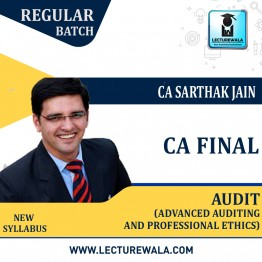 CA Final Audit Latest completed Batch Regular Course : Video Lecture + Study Material By CA Sarthak Jain (For Nov. 2021 to May 2023)