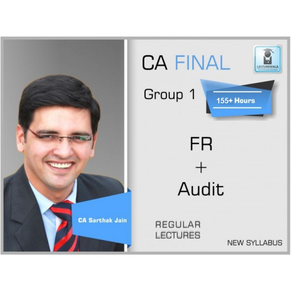 CA Final FR & Audit Old Syllabus COMBO : Video Lecture + Study Material By CA Sarthak Jain (For Nov. 2019 & Onwards)