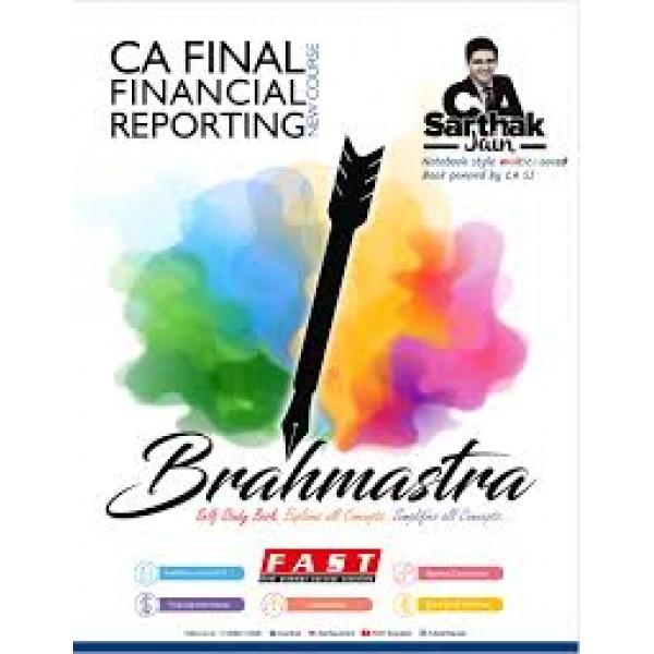 CA Final FR Brahmastra Book : Study Material By CA Sarthak Jain (For May & Nov. 2019)