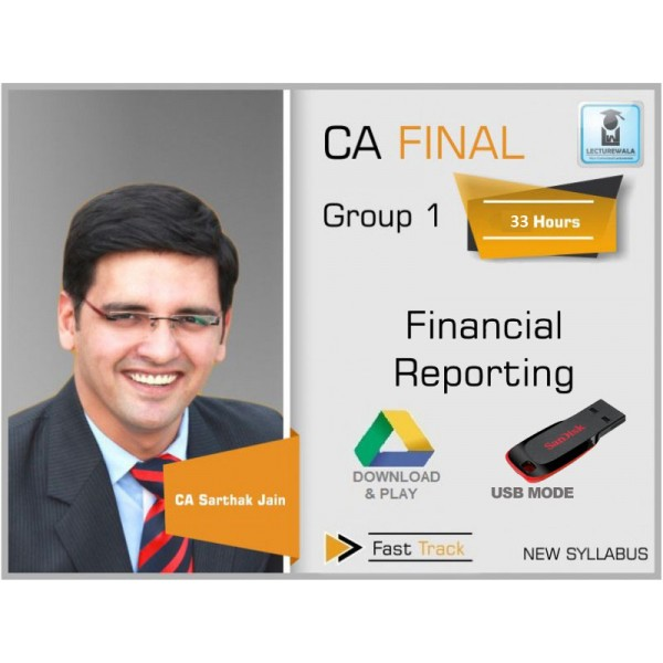 CA Final FR New Syllabus Crash Course : Video Lecture + Study Material By CA Sarthak Jain (For Nov. 2019 & Onwards)