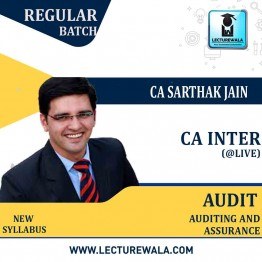 CA Inter Audit and Assurance @ LIVE +BACKUP Regular Course : Video Lecture + Study Material By CA Sarthak Jain (For May 2022 to Nov 2022)