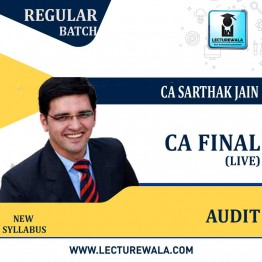 CA Final Audit Live at Home Batch Regular Course : Video Lecture + Study Material By CA Sarthak Jain (For May 2021 to Nov. 2022)