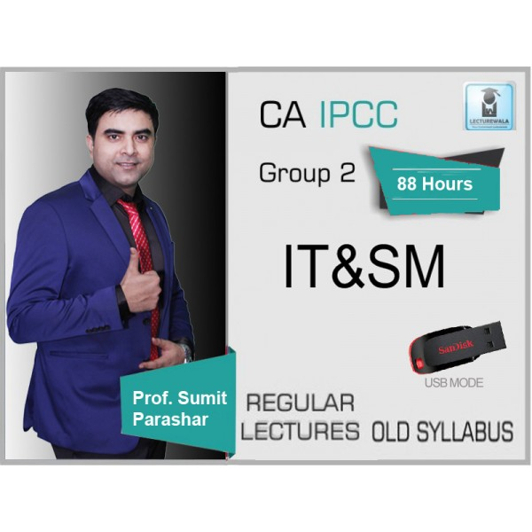 CA Ipcc ITSM Regular Course Old Syllabus : Video Lecture + Study Material By Prof. Sumit Parashar (For May 2020 & Nov. 2020)